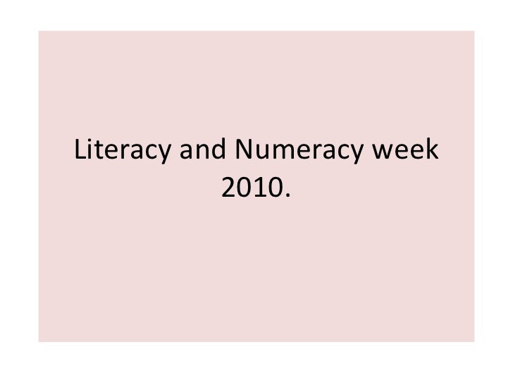 Literacy and Numeracy week2010.<br />