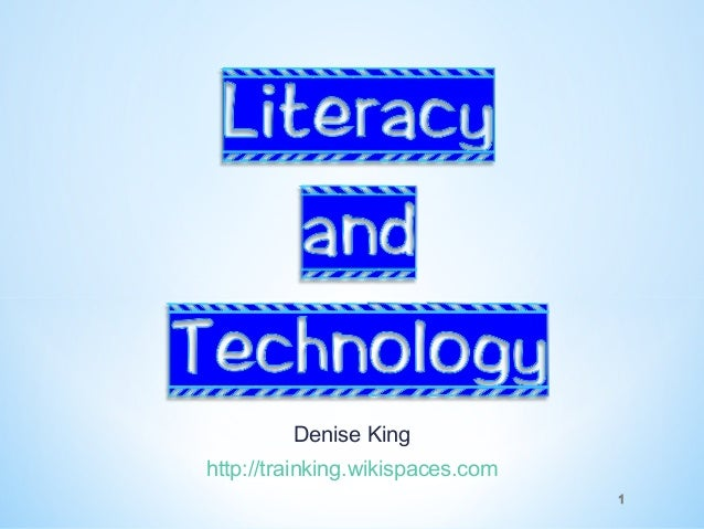 Denise Kinghttp://trainking.wikispaces.com                                  1