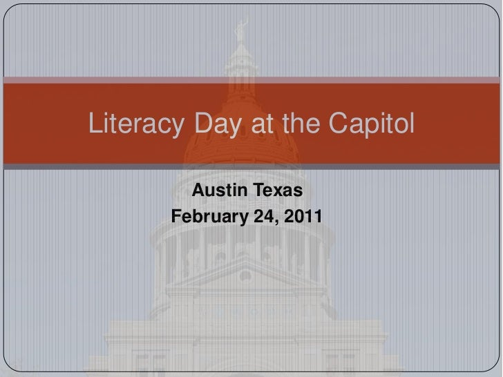 Austin Texas<br />February 24, 2011<br />Literacy Day at the Capitol<br />