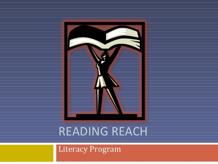 READING REACH Literacy Program