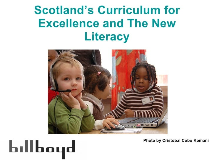 Scotland's Curriculum for Excellence and The New Literacy Photo by Cristobal Cobo Romani