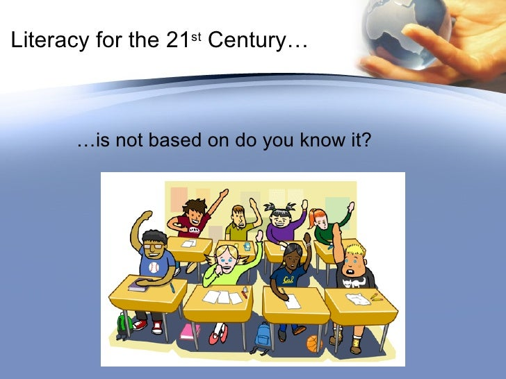 What is Literacy in the 21st Century?