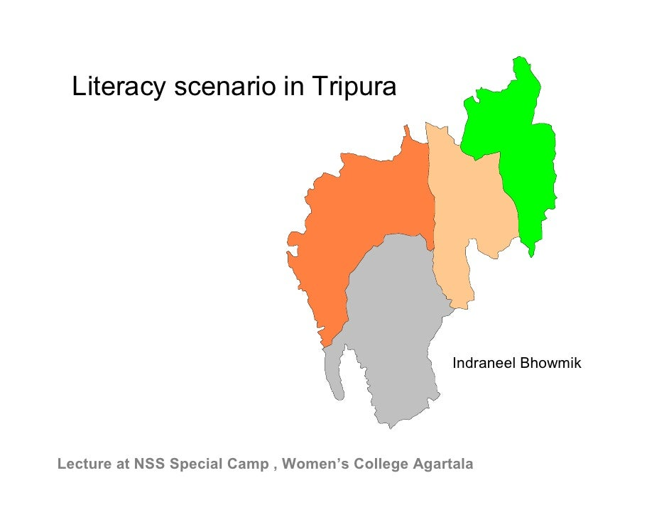 Literacy scenario in Tripura                                                        Indraneel Bhowmik     Lecture at NSS S...