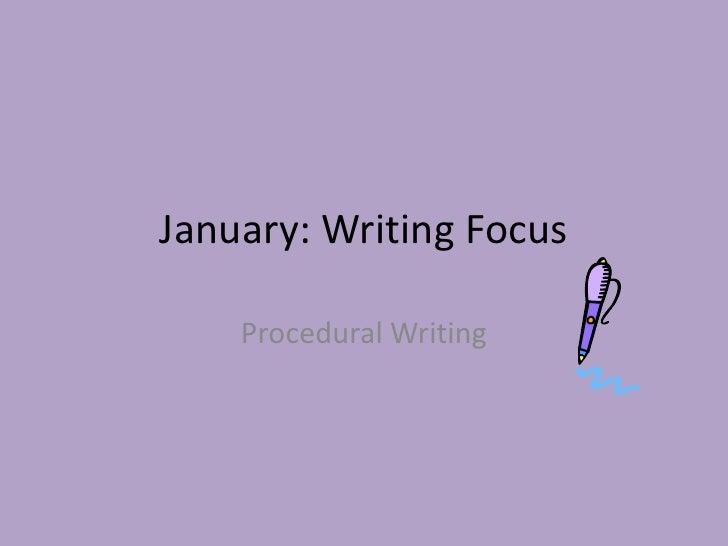 January: Writing Focus<br />Procedural Writing<br />