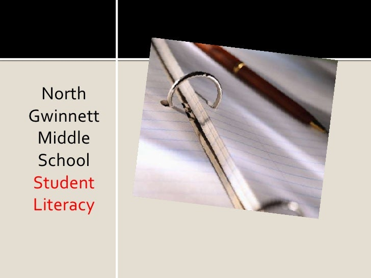 North GwinnettMiddle School Student Literacy <br />