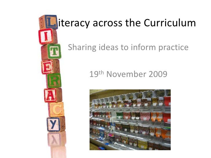 iteracy across the Curriculum<br />Sharing ideas to inform practice<br />19th November 2009<br />
