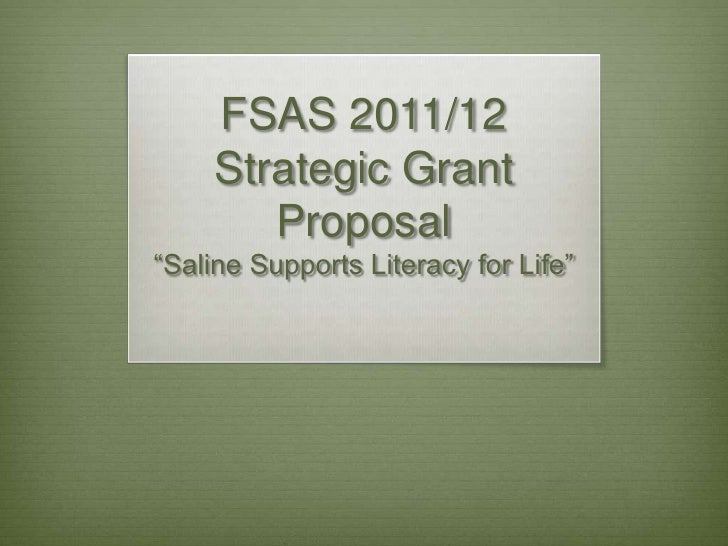 """FSAS 2011/12 Strategic Grant Proposal""""Saline Supports Literacy for Life""""<br />"""