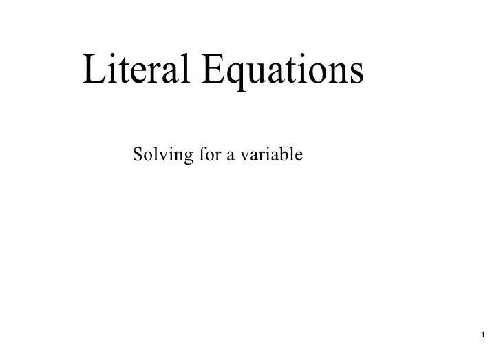 LiteralEquations    Solvingforavariable                                 1
