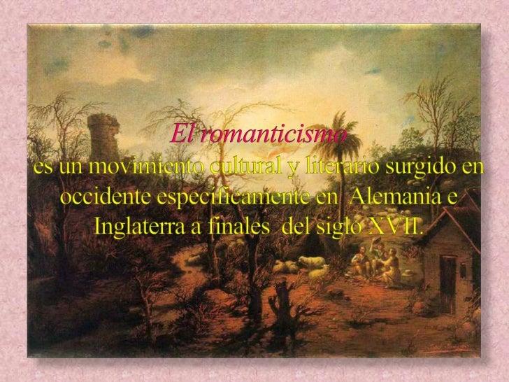 Tres grandes hechos favorecen la aparición del Romanticismo: La revolución industrial (1760- 1840) Claves: auge de la  bu...