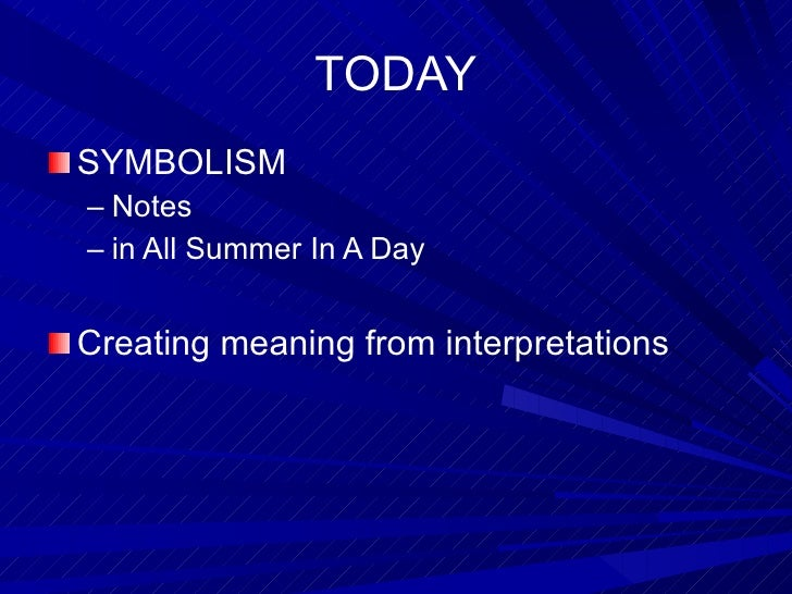all summer in a day symbolism