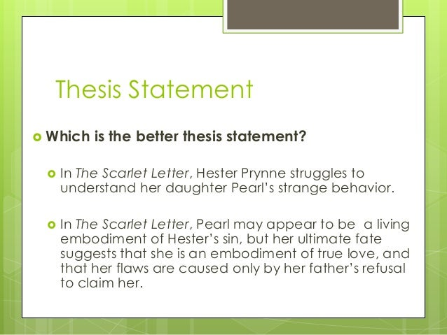 Scarlet Letter Thesis Statement