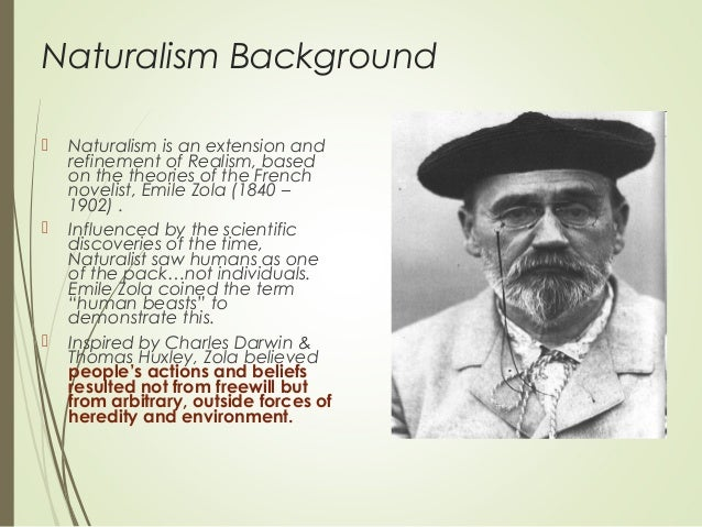 destiny in naturalism American naturalism: a webliography and e-anthology  chance, fate, destiny lack of free will importance of science, biology, sociology, darwinism.
