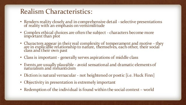 huckleberry finn: realism vs. romanticism essay 10: mark twain, the adventures of huckleberry finn – realism  the reading list  and answer specific questions related to it ii write an essay (a choice from two.