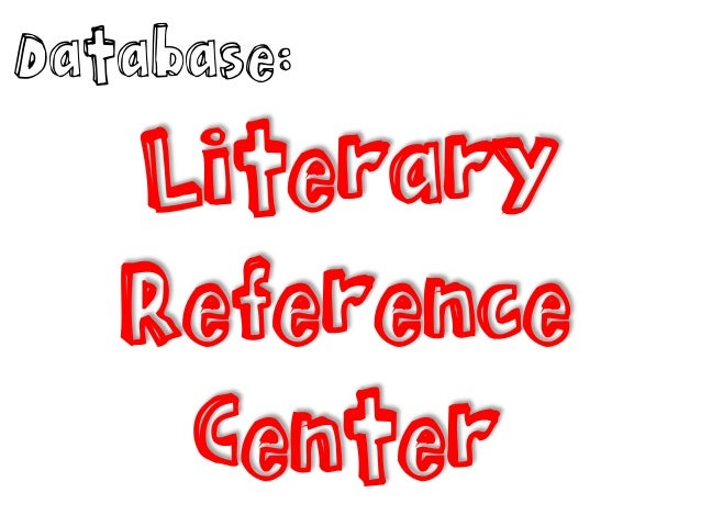 Database:  Literary Reference Center