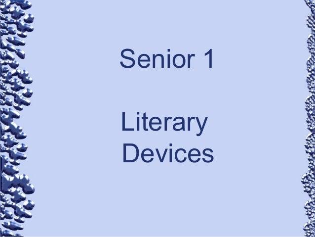 Senior 1 Literary Devices