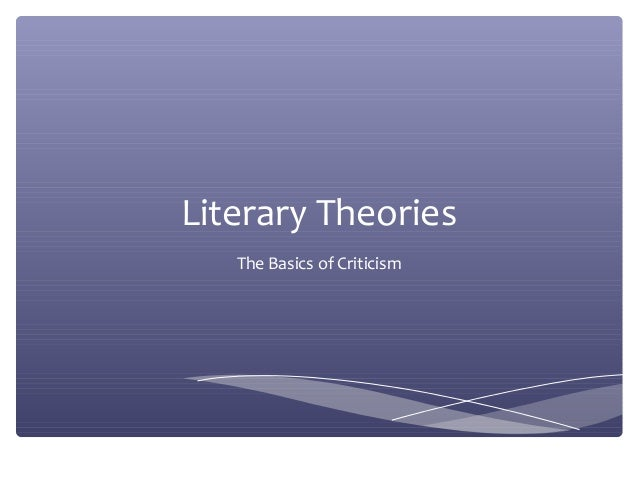 Literary Theories The Basics of Criticism