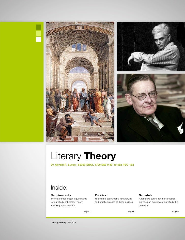 Literary Theory Dr. Gerald R. Lucas : 82363 ENGL 4700 MW 9.30-10.45a PSC-152     Inside: Requirements                     ...