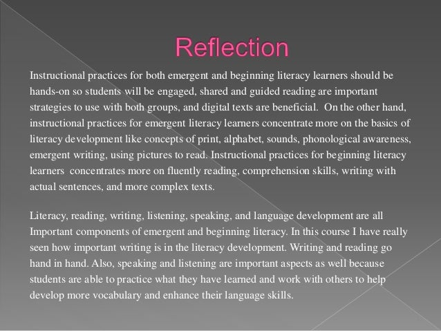 I have known that creating a literacy environment for my learners is very important, but I have learned more strategies th...