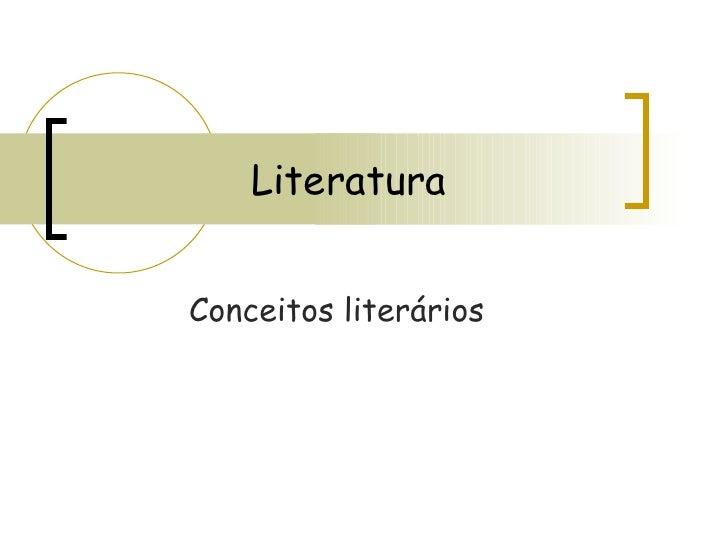 Literatura Conceitos literários