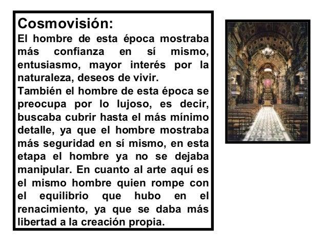 Cosmovisión: En el romanticismo se busca la expresión del sentimiento y la pasión. Desecha las reglas establecidas, en la ...