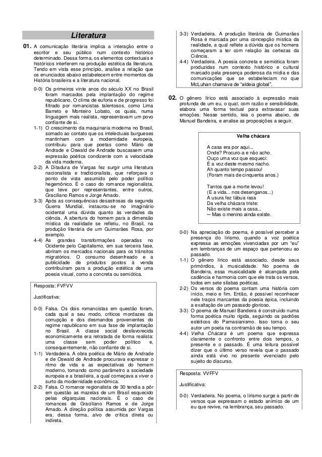 3-3) Verdadeira. A produção literária de Guimarães                     Literatura                                         ...
