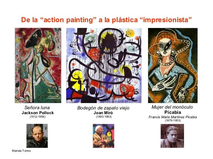 """De la """"action painting"""" a la plástica """"impresionista"""" Señora luna  Jackson Pollock (1912-1956) Bodegón de zapato viejo   J..."""