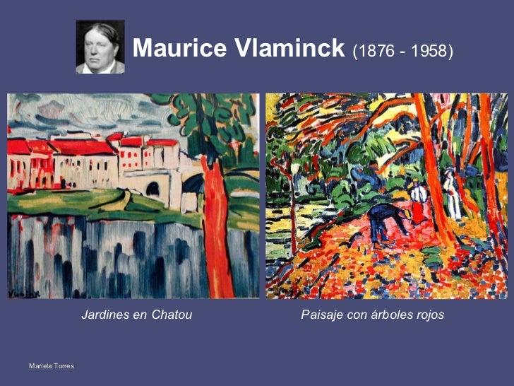 Maurice Vlaminck  (1876 - 1958) <ul><li>Jardines en Chatou </li></ul>Paisaje con árboles rojos Mariela Torres