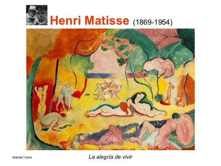 Henri Matisse  (1869-1954) La alegría de vivir