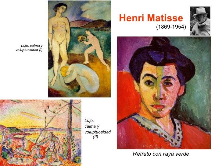 Henri Matisse  (1869-1954) <ul><li>Lujo,  </li></ul><ul><li>calma y  </li></ul><ul><li>voluptuosidad (II) </li></ul>Retrat...