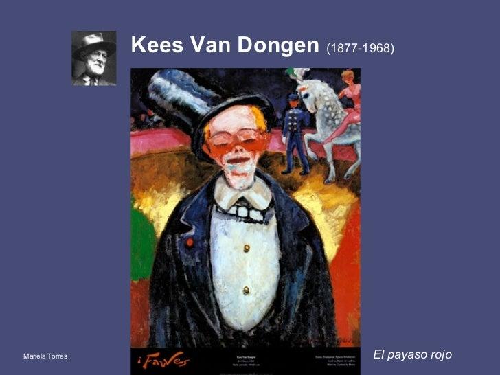 Kees Van Dongen  (1877-1968)   <ul><li>El payaso rojo </li></ul>Mariela Torres