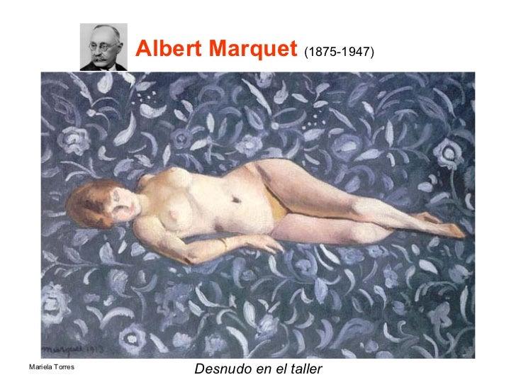 Albert Marquet  ( 1875-1947)   <ul><li>Desnudo en el taller </li></ul>