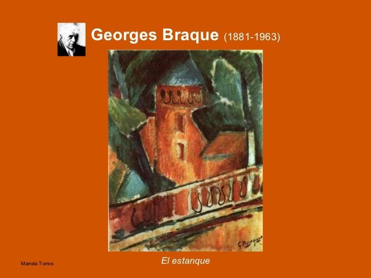Georges Braque  (1881-1963) <ul><li>El estanque </li></ul>