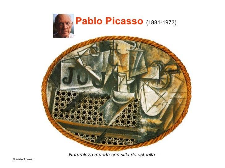 Pablo  Picasso  (1881-1973) <ul><li>Naturaleza muerta con silla de esterilla   </li></ul>