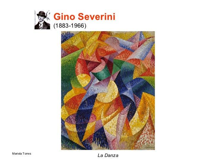 Gino Severini   (1883-1966) <ul><li>La Danza </li></ul>
