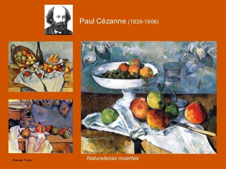 <ul><li>Naturalezas muerta s </li></ul>Paul Cézanne  (1839-1906)