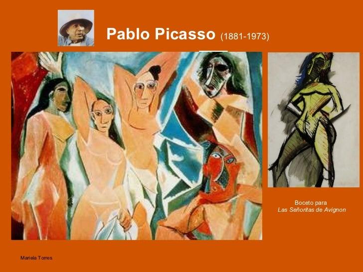 Pablo Picasso  (1881-1973) <ul><li>Las señoritas de Avignon  (1907) </li></ul>Boceto para  Las Señoritas de Avignon