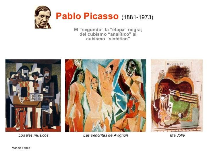 """Pablo Picasso   (1881-1973) <ul><li>El """"segundo"""" la """"etapa"""" negra; del cubismo """"analítico"""" al cubismo """"sintético"""" </li></u..."""