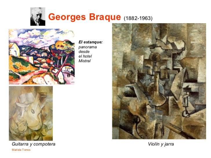 Georges Braque  (1882-1963)   El estanque:   panorama  desde  el hotel  Mistral Guitarra y compotera Violín y jarra Mariel...