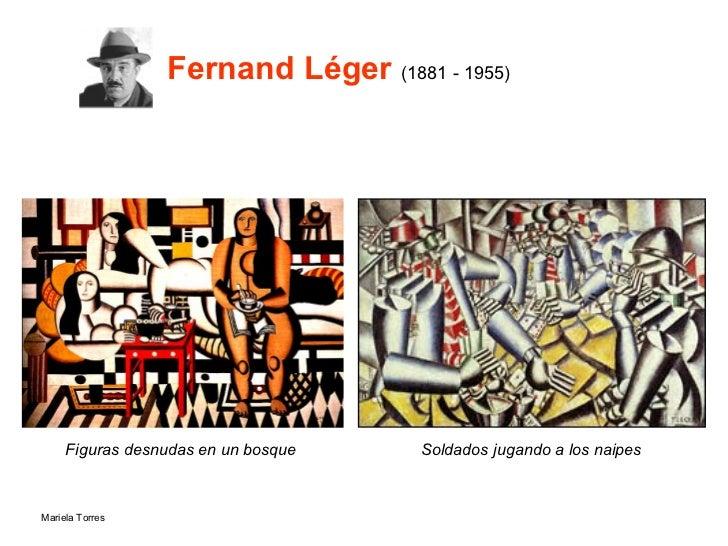 Fernand Léger   (1881 - 1955) <ul><li>Figuras desnudas en un bosque  </li></ul>Soldados jugando a los naipes