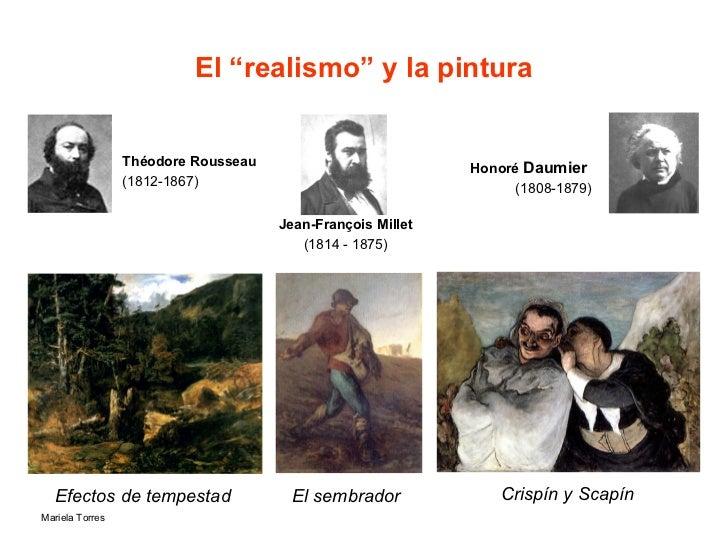 """El """"realismo"""" y la pintura Efectos de tempestad   El sembrador  Crispín y Scapín Théodore Rousseau  (1812-1867) Jean-Franç..."""