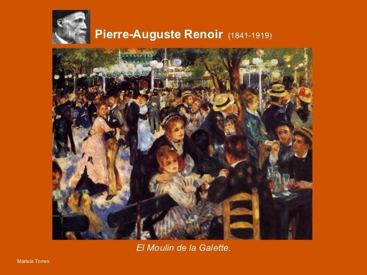 Pierre-Auguste  Renoir   (1841-1919) El Moulin de la Galette. Mariela Torres
