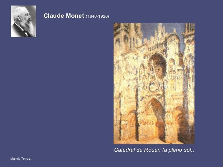Catedral de Rouen (a pleno sol). Claude Monet  (1840-1926) Mariela Torres