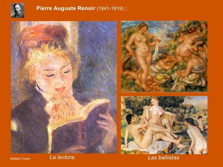 Pierre Auguste   Renoir  (1841-1919)   : La lectora. Las bañistas Mariela Torres