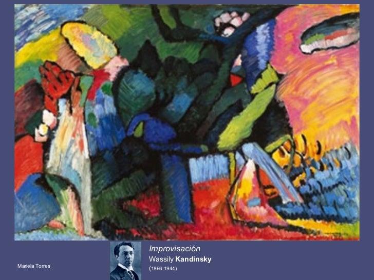 Improvisación  Wassily  Kandinsky   ( 1866-1944) Mariela Torres