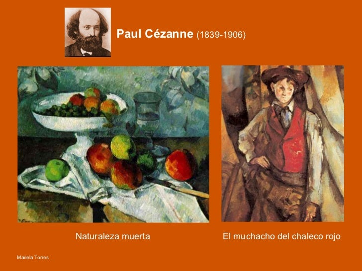 Paul Cézanne  (1839-1906) Mariela Torres Naturaleza muerta El muchacho del chaleco rojo