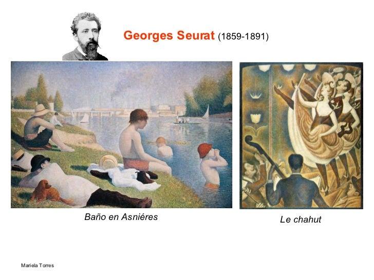 Georges Seurat  (1859-1891) Baño en Asniéres Le chahut