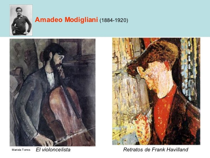 Amadeo Modigliani   (1884-1920) <ul><li>El violoncelista </li></ul>Retratos de Frank Havilland