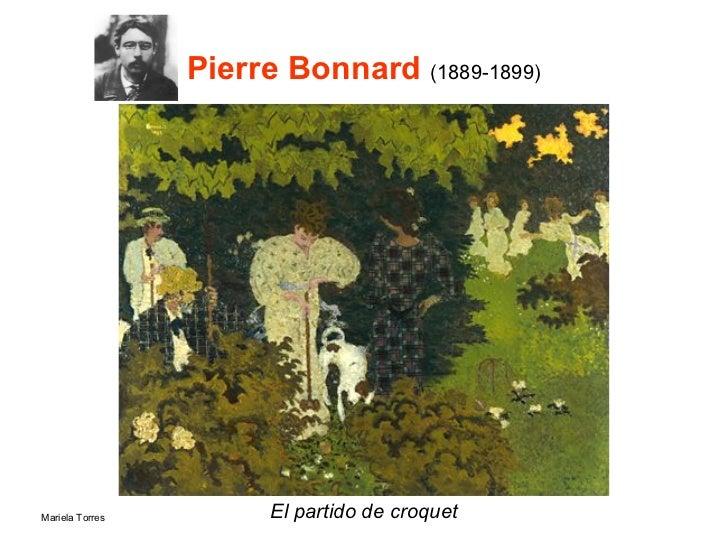 Pierre Bonnard  (1889-1899) <ul><li>El partido de croquet </li></ul>