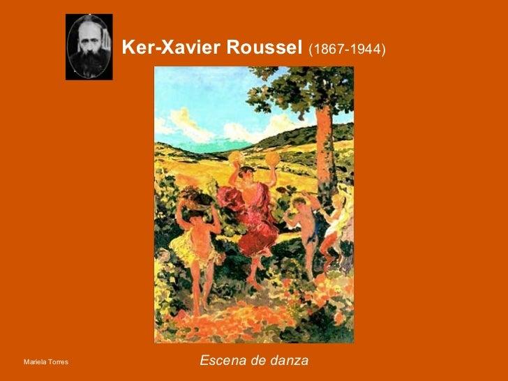 Ker-Xavier Roussel  (1867-1944) Escena de danza Mariela Torres