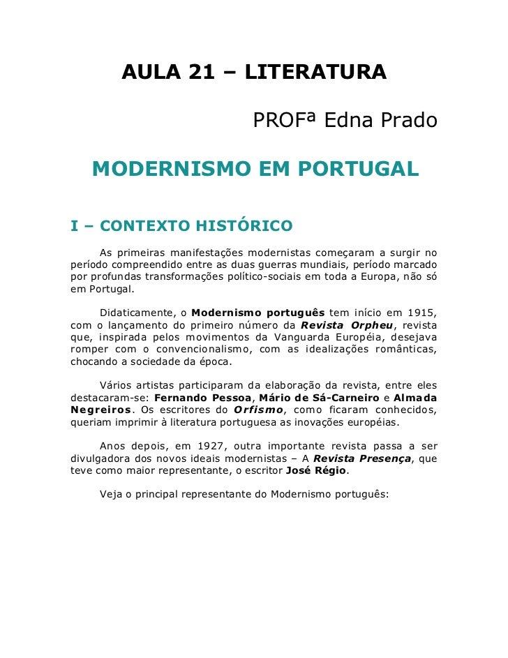 AULA 21 – LITERATURA                                   PROFª Edna Prado    MODERNISMO EM PORTUGALI – CONTEXTO HISTÓRICO   ...